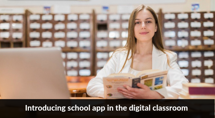 Introducing school app in the digital classroom